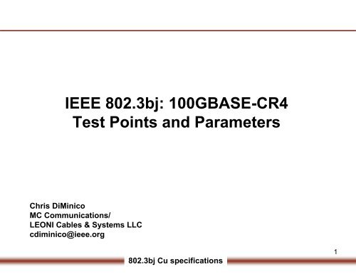 IEEE 802 3bj: 100GBASE-CR4 Test Points and Parameters