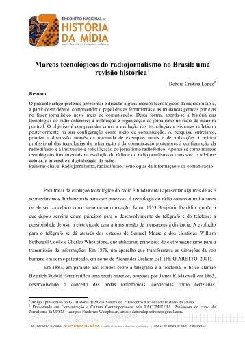 Marcos tecnológicos do radiojornalismo no Brasil: uma ... - ufrgs