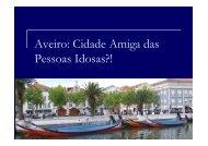 Aveiro: Cidade Amiga das Pessoas Idosas