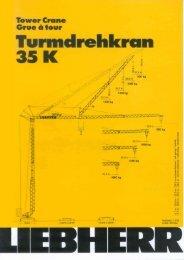 Page 1 Tower Crane Grue El Iour Turmclrehkrcln 35 K Page 2 ...