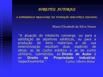 DIREITOS AUTORAIS - A EXPERIÊNCIA BRASILEIRA NA ... - STF