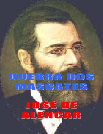 GUERRA DOS MASCATES JOSÉ DE ALENCAR