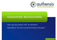 Kostenfreie Warteschleife - gesetzliche Regelungen ... - authensis AG