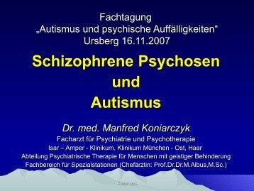 Schizophrene Psychosen und Autismus - Autismus Oberbayern