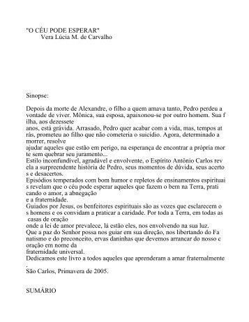 """""""O CÉU PODE ESPERAR"""" Vera Lúcia M. de Carvalho Sinopse ..."""