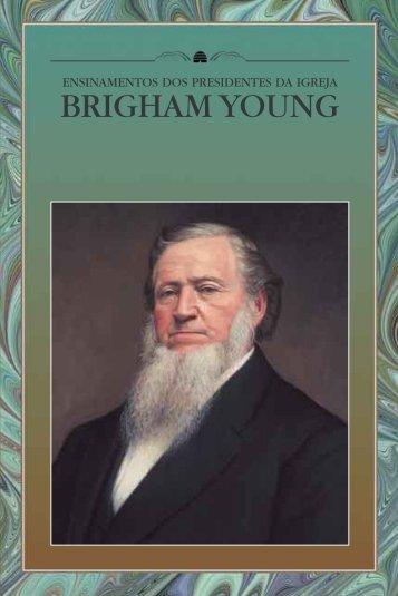 Ensinamentos dos Presidentes da Igreja: Brigham Young