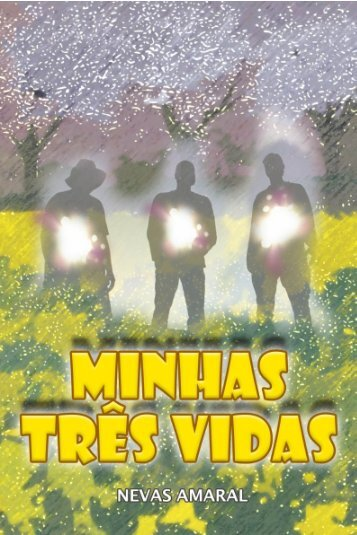 MINHAS TRES VIDA...pdf - Webnode