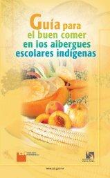 Guía para el buen comer en los albergues escolares indígenas