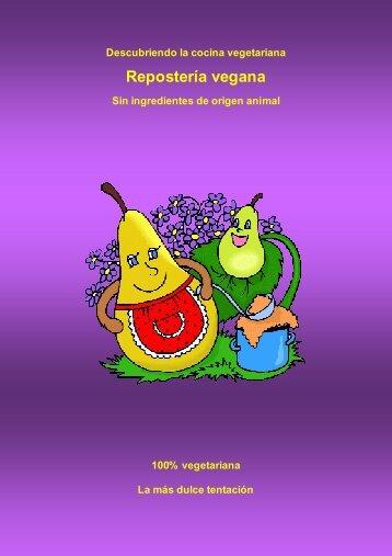 Descubriendo la cocina vegetariana - Repostería vegana - Índice de ...