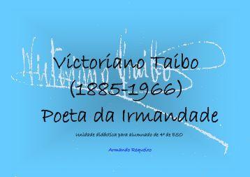 Victoriano Taibo (1885-1966) Poeta da Irmandade - Asociación de ...
