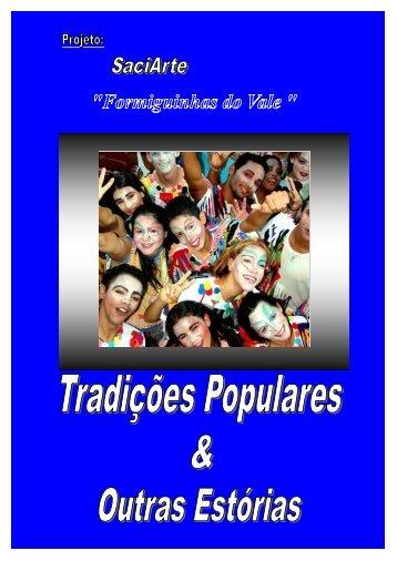 Tradições Populares, musica e outras estórias - Formiguinhas do Vale