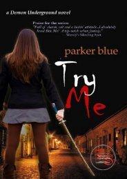 Parker Blue – Demon Underground Novel 2 – Try-Me - CloudMe