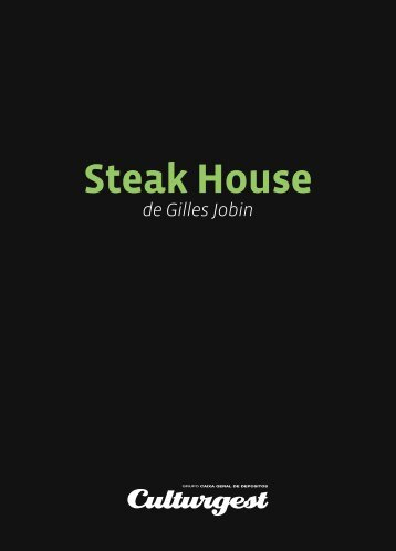 Steak House - Culturgest