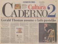 DESTAQUE >>> Gerald Thomas assume o lado pastelão