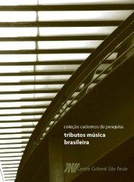 Tributos Música Brasileira - Centro Cultural São Paulo