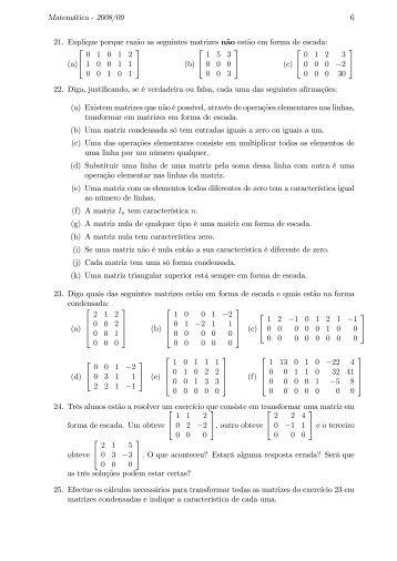 """&',)+-,*(' #""""""""$!""""% 6 21. Explique porque razão as seguintes matrizes ..."""