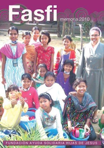 Memoria 2010 - Fundación Ayuda Solidaria Hijas de Jesus