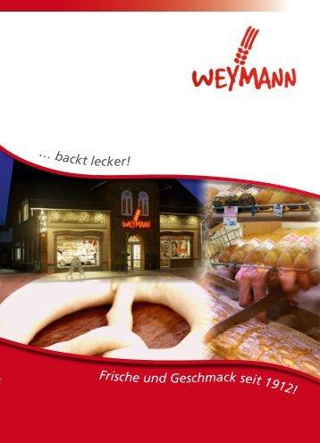 backt lecker! - Bäckerei Weymann
