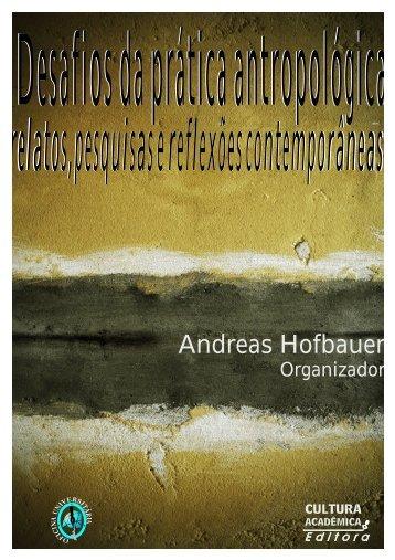 Desafios da prática antropológica relatos,pesquisas e reflexões