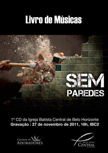 """""""Sem Paredes"""". - Igreja Batista Central"""