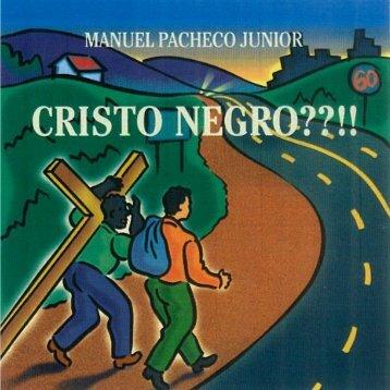 Cristo Negro??!! 1 www.graficabrasilia.com - Gráfica Brasília