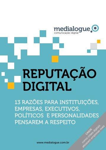 Reputação Digital: 13 Razões para Pensar Sobre o - Medialogue