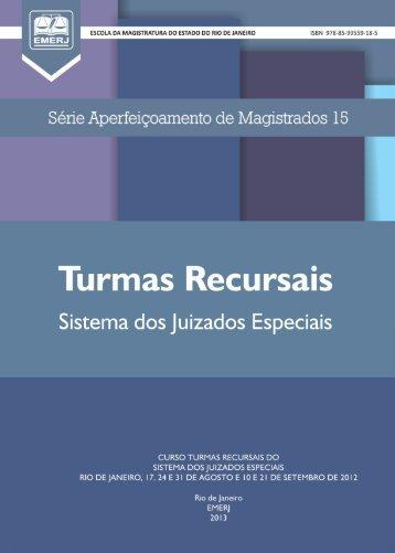 TURMA RECURSAL DO SISTEMA DOS JUIZADOS ESPECIAIS