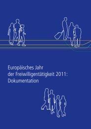 Europäisches Jahr der Freiwilligentätigkeit 2011: Dokumentation