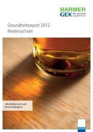 Gesundheitsreport 2012 t Niedersachsen - Barmer GEK