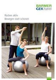 Broschüre Rücken aktiv ( PDF , 1 MB ) Hinweis - Barmer GEK