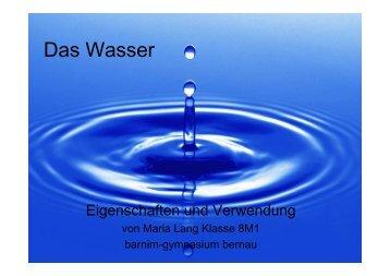 Eigenschaften und Verwendung von Wasser - Barnim-Gymnasium ...
