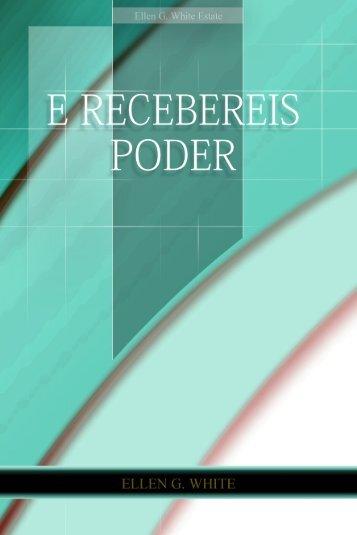 E Recebereis Poder (1955) - Centro de Pesquisas Ellen G. White