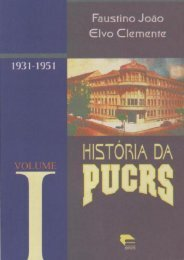 História da PUCRS I Faustino João e Elvo
