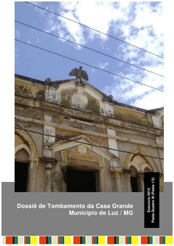 Dossiê de Tombamento da Casa Grande Município de - Prefeitura ...