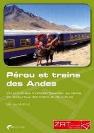 Pérou et trains des Andes - Zermatt Rail Travel