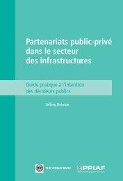 Partenariats public-privé dans le secteur des infrastructures - ppiaf
