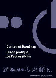 Culture et Handicap Guide pratique de l'accessibilité