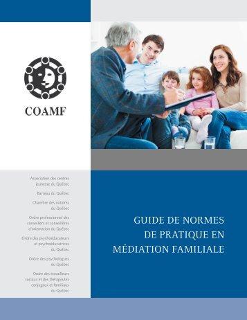 Guide de normes de pratique en médiation familiale - Barreau du ...