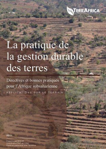 La pratique de la gestion durable des terres - Knowledge Base ...