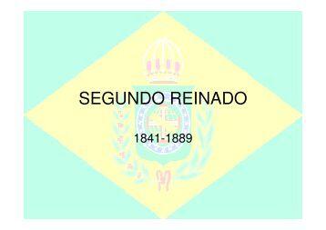 SEGUNDO REINADO - Colégio Alexander Fleming