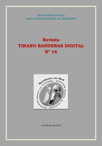 Revista TIRANO BANDERAS DIGITAL Nº 16 - escritores en red
