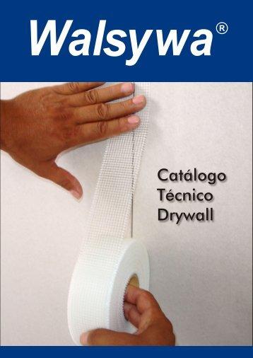Catálogo Técnico Drywall - Walsywa