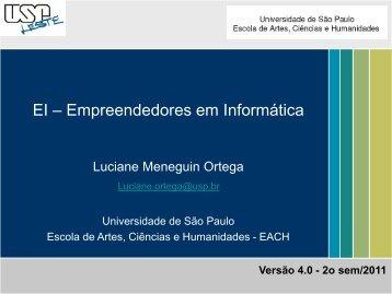 EI – Empreendedores em Informática - EACH - USP