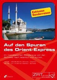 Auf den Spuren des Orient-Express Von Zürich ... - Zermatt Rail Travel