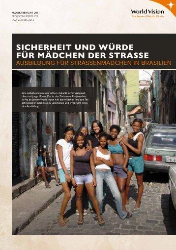 Sicherheit und Würde für Mädchen der StraSSe - World Vision ...