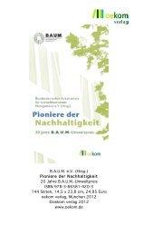 BAUM eV (Hrsg.) Pioniere der Nachhaltigkeit 20 Jahre BAUM ...