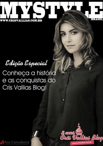 Publicação Aberta - Cris Vallias Blog - 2 Anos de Blog - Abril 2013