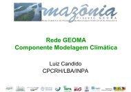 Rede GEOMA Componente Modelagem Climática - Geoma - LNCC