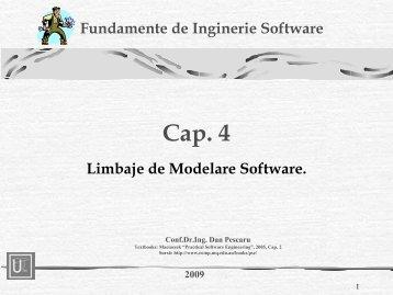 Cap. 4 Limbaje de Modelare Software. Fundamente de Inginerie ...