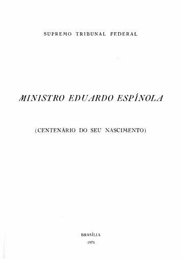 MINISTRO EDUARDO ESPÍNOLA - STF